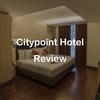 バンコク宿泊記:BTS・ASOK駅とMRT・Sukhumvit駅近くのCitypoint Hotelに泊まってみた!