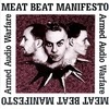 Meat Beat Manifesto - Armed Audio Warfare