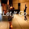 James Bay(ジェームズ・ベイ)の「Let It Go」でダンスを振り付けました