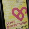 LOVE @ FIRST SIGHT @スパイラルガーデン 2019年4月21日(日)