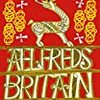 「Aelfred's Britain」Max Adams, Head of Zeus