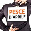 4月1日  Pesce d'Aprile ( ペーシェ ダプリーレ)?!