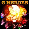 G HEROES ~轟け!!!熱き鼓動の叫び~