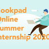 Cookpad Online Summer Internship 2020 を開催します!