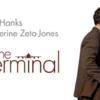 【ターミナル - The Terminal】映画のあらすじと感想。ネタバレなし。