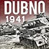【参考文献】Aleksei Isaev「Dubno 1941」
