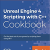 Unreal Engine 4 Scripting with C++ Cookを勉強して