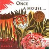 Once a Mouse ; a fable cut in wood by Marcia Brown