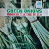 この人の、この1枚  『ブッカー・T&ザ・MG's (Booker T. & the M.G.'s)/グリーン・オニオン(Green Onions)』