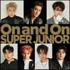 SUPER JUNIOR 「On and On」雑感