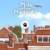 Milo and the Magpies Demo 人の家の庭をパズルを解いて通っていく猫のポイントクリックアドベンチャー