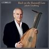 リュートの名手リンドベルイが歴史的銘器で奏でるオール・バッハ・プログラム Bach On The Rauwolf Lute