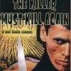 『キラー・マスト・キル・アゲイン』『ウォード夫人の奇妙な悪徳』