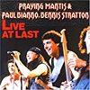 PRAYING MANTIS & PAUL DIANNO, DENNIS STRATTON『Live At Last』レビュー