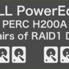 4台のHDDで2組のRAID1を構成しESXiマウントする(PowerEdge T110ⅡPERC H200A)