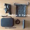 【レビュー・作例】DJI Osmo Mobile 3(オズモモバイル3)が届いた!コンパクトでどこでも持ち歩けるよ!