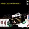 Kelebihan Situs Poker Online Terpopuler Di Indonesia