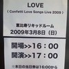 LOVE(a.k.a.Fukko[ex.CORE OF SOUL])「Confetti Love Songs Live 2009」@LIQUIDROOM ebisu
