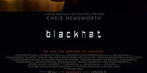 【ブラックハット】映画の感想:ツッコミどころが多すぎて話にならない