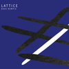 Dave Rempis - Lattice