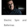 ザ・サンダーボルツ勝手連 [Electric Spin and Ballerinas 電気スピンとバレリーナ]