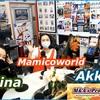 Reina(レイナ)さん登場 M&A'sPrograMvol.67 パーソナリティ AkkieRJ 氏と英会話講師 Mamicoworld 女史でお届け♬♬2021 05 08