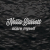 【歌詞和訳】scare myself:スケアー・マイセルフ - Nessa Barrett:ネッサ・バレット
