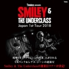 2018 4.21 (Sat) Smiley & The Underclass Japan 1st Tour @Nagoya OYS