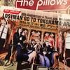 """セトリばれあり:the pillows 30th Anniversary Thank you, my highlight vol.05 """"LOSTMAN GO TO YOKOHAMA ARENA""""@横浜アリーナ 2019.10.17"""