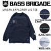 【バスブリゲード】胸元にロゴが入ったロンT「URBAN EXPLORER L/S TEE」発売!
