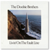 The Doobie Brothers / Livin' on the fault line