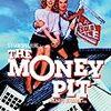 映画「Money Pit マネー・ピット」を観た