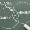 ミニマルビジネスとシンプルライフ