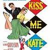 『キス・ミー・ケイト』〜コール・ポーターの復活、ボブ・フォッシーの台頭