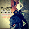 threeA / AK:DEATH OF BLACK ONYX SET