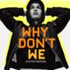 【和訳/歌詞】Why Don't We / Austin Mahone(オースティン・マホーン)