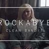 全てのシングルマザーに捧ぐ!Clean BanditのRockabye和訳どころか徹底解説 〈クリーン・バンディット〉