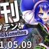日刊トップテン!VOCALOID&something プレイリスト【2021.05.09】