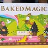 ★☆ベイクドマジック-Baked Magic-☆★