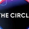【リアルで面白い】The Circle(ザ・サークル)【ネットフリックス】