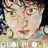 今のGrouploveを聴いてくれ-tongue tiedとwelcome to your life-