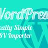 WordPressでCSVのインポートがうまくいかない人へ《躓いたポイント&解決策ベスト5》Really Simple CSV Importer