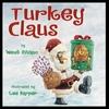【クリスマスの絵本④】『Turkey Claus』の紹介【英語で読む絵本】