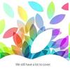 10月22日 に開催される 新型 iPad 発表イベント。MacBook Pro 、 Mac Pro や OS X Mavericks も?