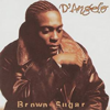D'Angelo『Brown Sugar』