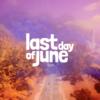 絵本のような世界で繰り広げられる愛の物語【Last Day of Juneレビュー】