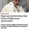 ローマ教皇、中国が100万人以上を収容所送りにしていると述べる『Pope says for first time that China's Uighurs are 'persecuted'』Reuters Tue 24 Nov 2020 10.18 GMT。