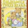 Goldilock's Three Bears by Jim Aylesworth & Barbara McClintock