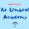 【NETFLIX】アンブレラアカデミーって現代によくある問題のある家庭で育った子供たちについて描いているような気もする