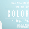 SAYAKA MATSUYA COLORSⅢ ~.Begin Again Tour in OSAKA~